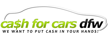 Cash For Cars Dallas - Fort Worth